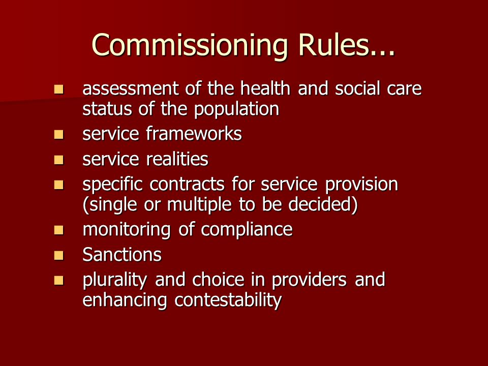 Commissioning Rules...