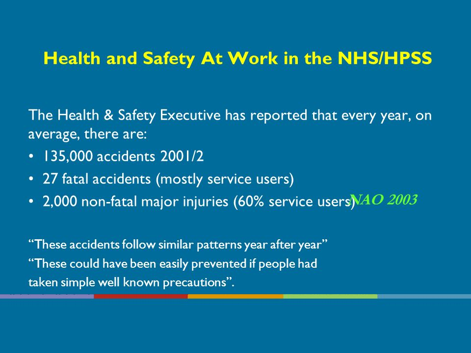 Health and Social Care is a risky Business for staff….. and it costs –Sickness absence in the UK NHS/HPSS costs £1 billion p.a. Sickness absence rates