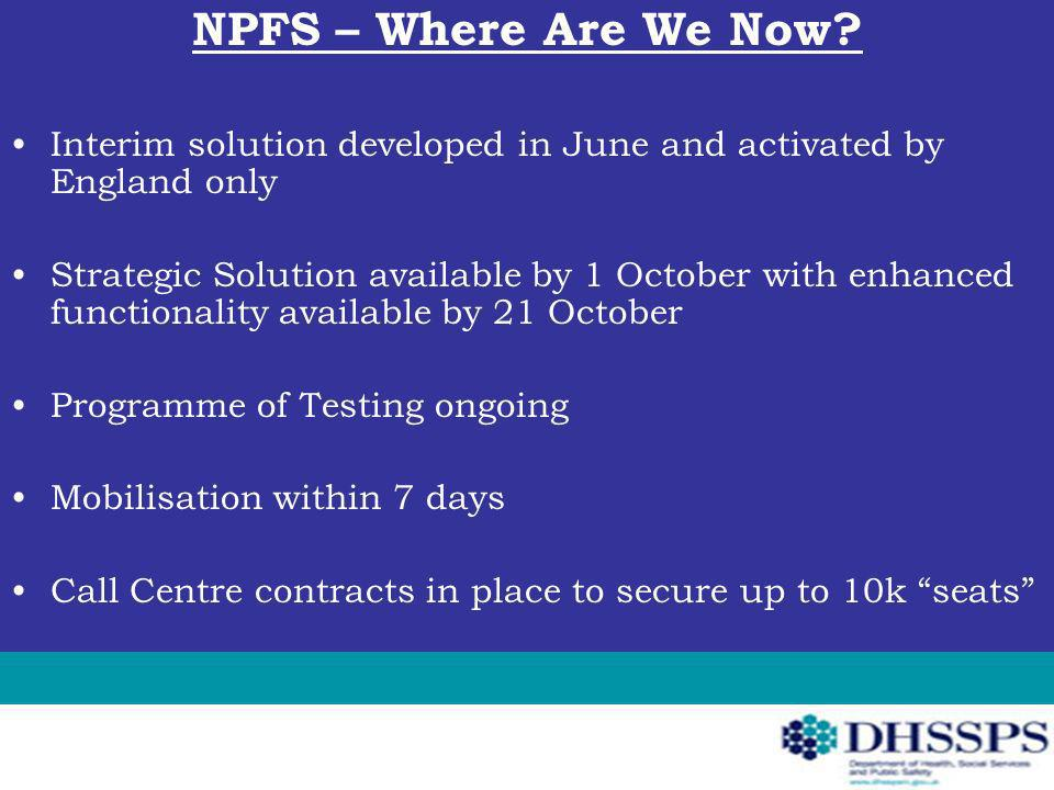 NPFS – Where Are We Now.