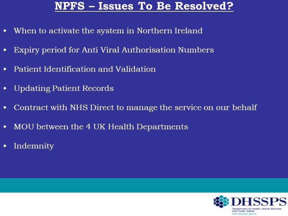 NPFS – Issues To Be Resolved.