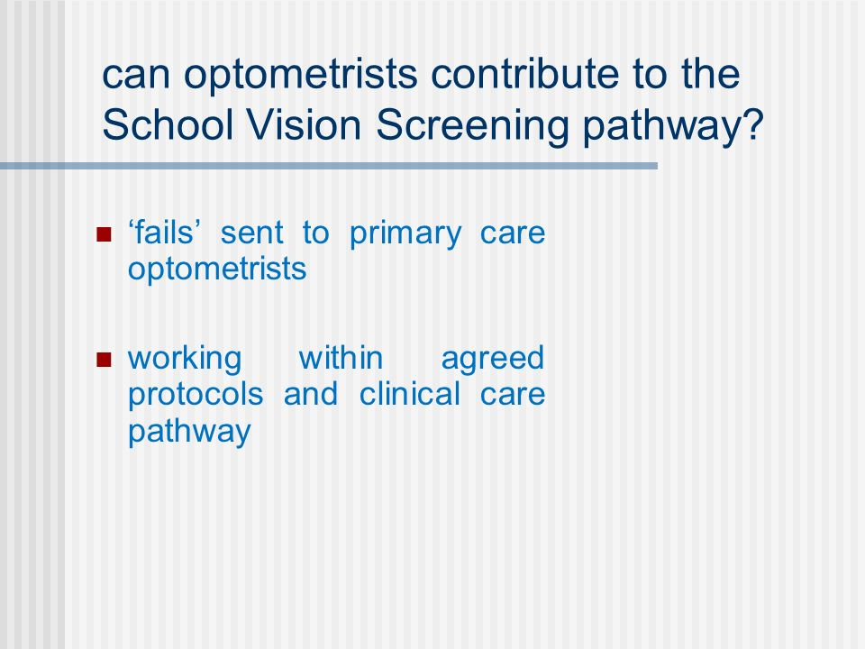 can optometrists contribute to the School Vision Screening pathway.