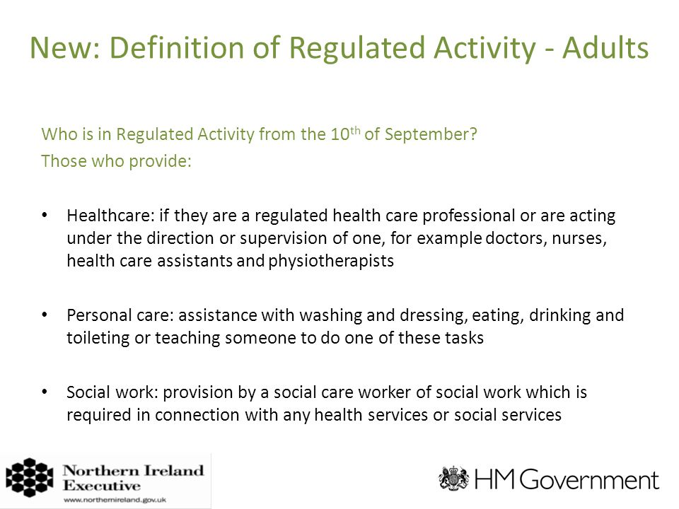 New: Definition of Regulated Activity - Adults Who is in Regulated Activity from the 10 th of September.