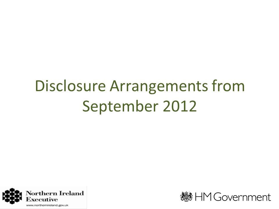 Disclosure Arrangements from September 2012