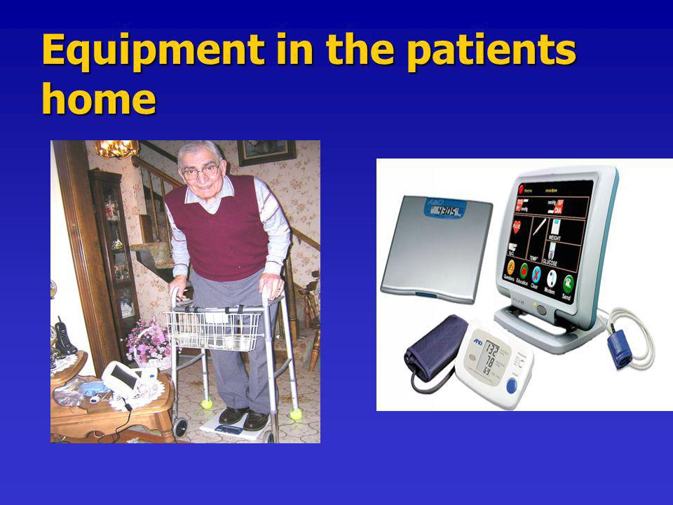 Equipment in the patients home