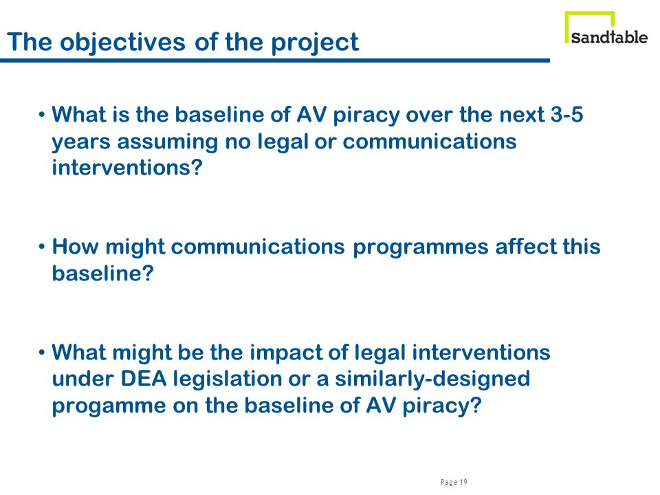Page 19 What is the baseline of AV piracy over the next 3-5 years assuming no legal or communications interventions.