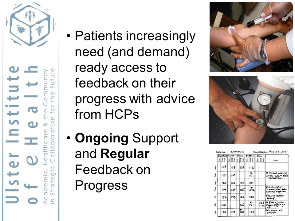 Patients increasingly need (and demand) ready access to feedback on their progress with advice from HCPs Ongoing Support and Regular Feedback on Progress