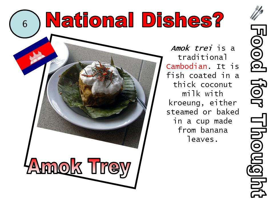 Amok trei is a traditional Cambodian.