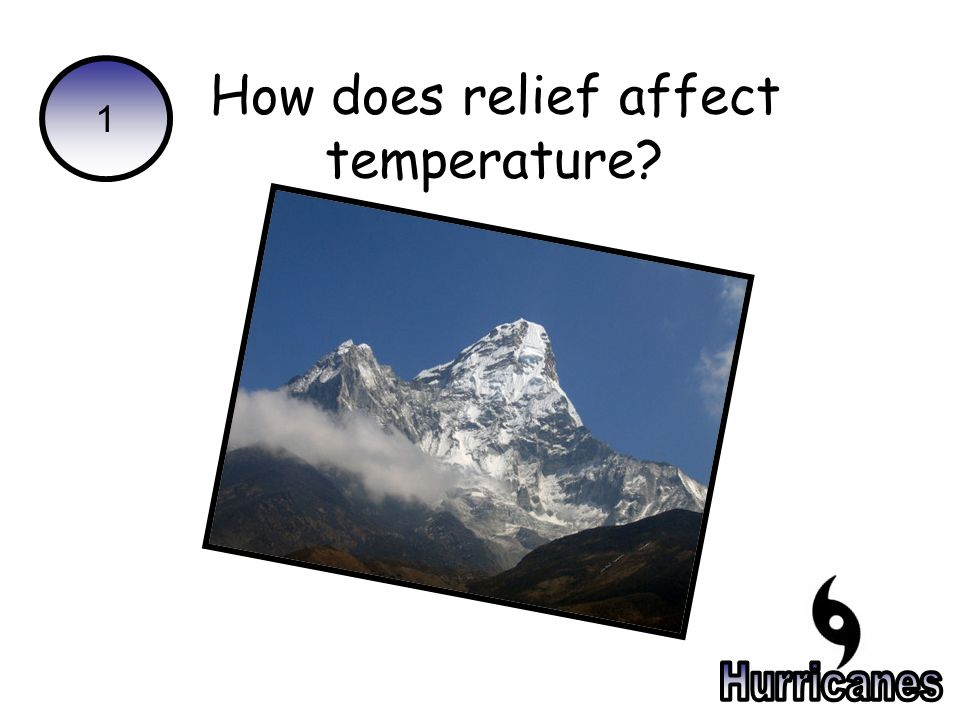 1 How does relief affect temperature
