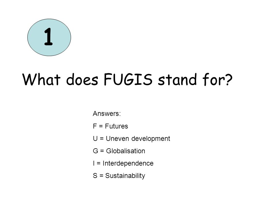 1 What does FUGIS stand for.