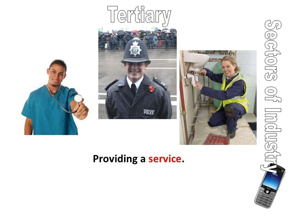 Providing a service.