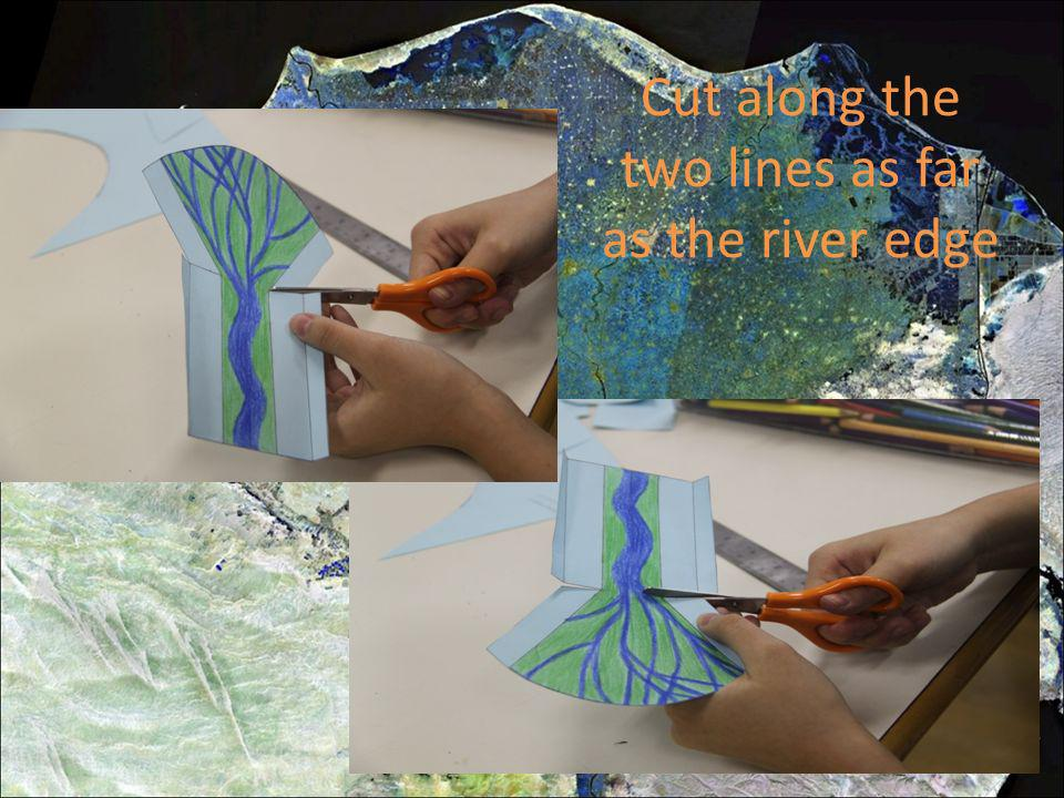 Fold the river edges downwards