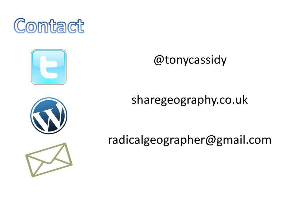 @tonycassidy sharegeography.co.uk radicalgeographer@gmail.com