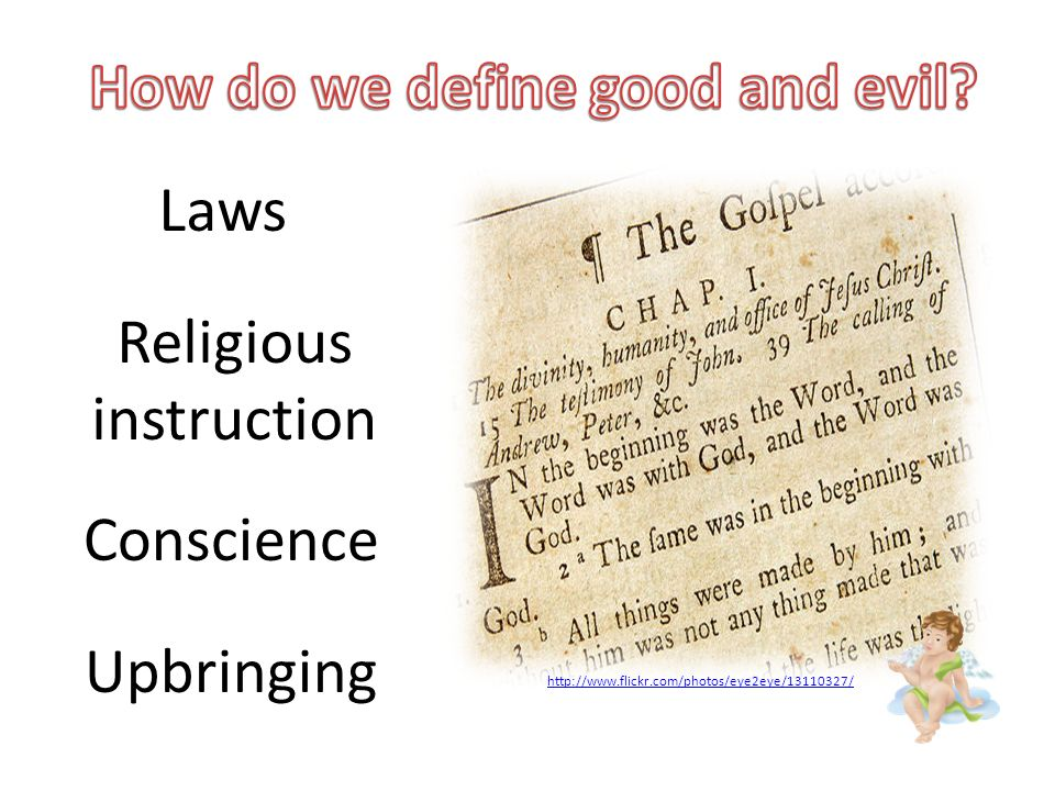 Conscience Religious instruction Laws Upbringing http://www.flickr.com/photos/eye2eye/13110327/