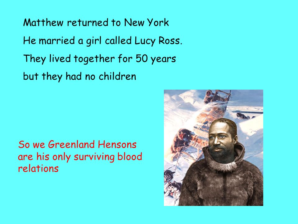 This is my great grandmother Akatingwah -when Matthew left Greenland for the last time in 1909 he never returned - so never saw my grandfather … his t