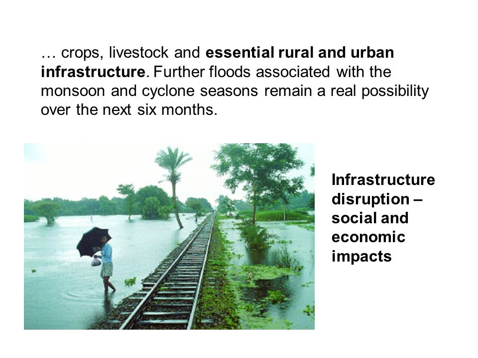 … crops, livestock and essential rural and urban infrastructure.