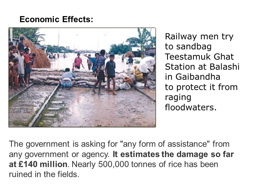 Economic Effects: The government is asking for any form of assistance from any government or agency.