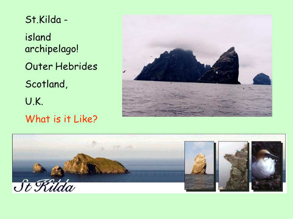 St. Kilda – the original one The remotest place in the U.K. What is it Like Why is it special