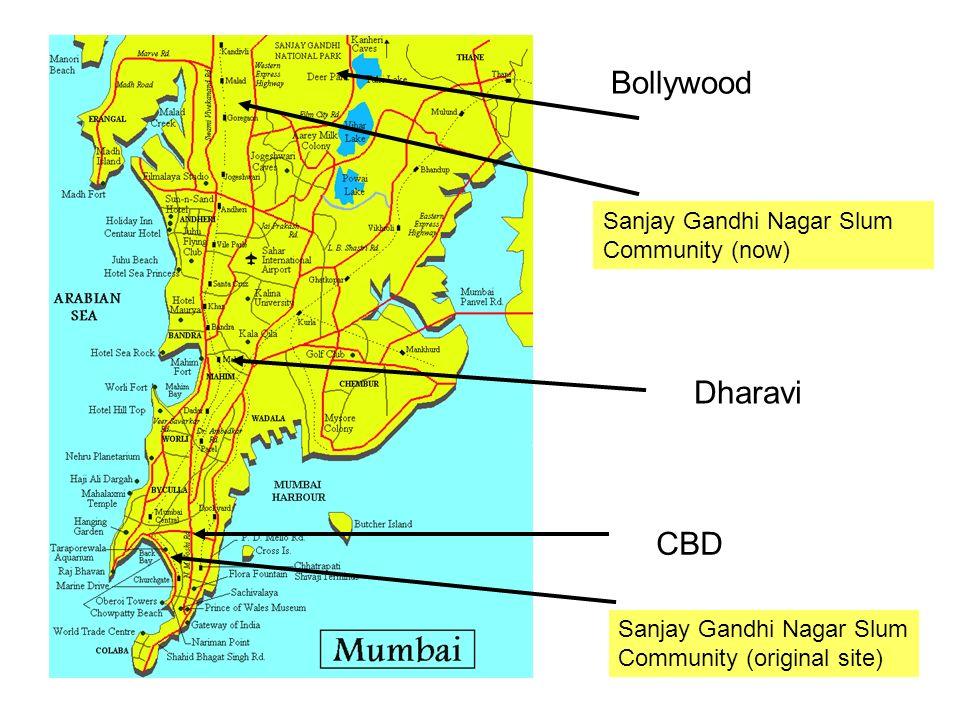 CBD Bollywood Dharavi Sanjay Gandhi Nagar Slum Community (now) Sanjay Gandhi Nagar Slum Community (original site)