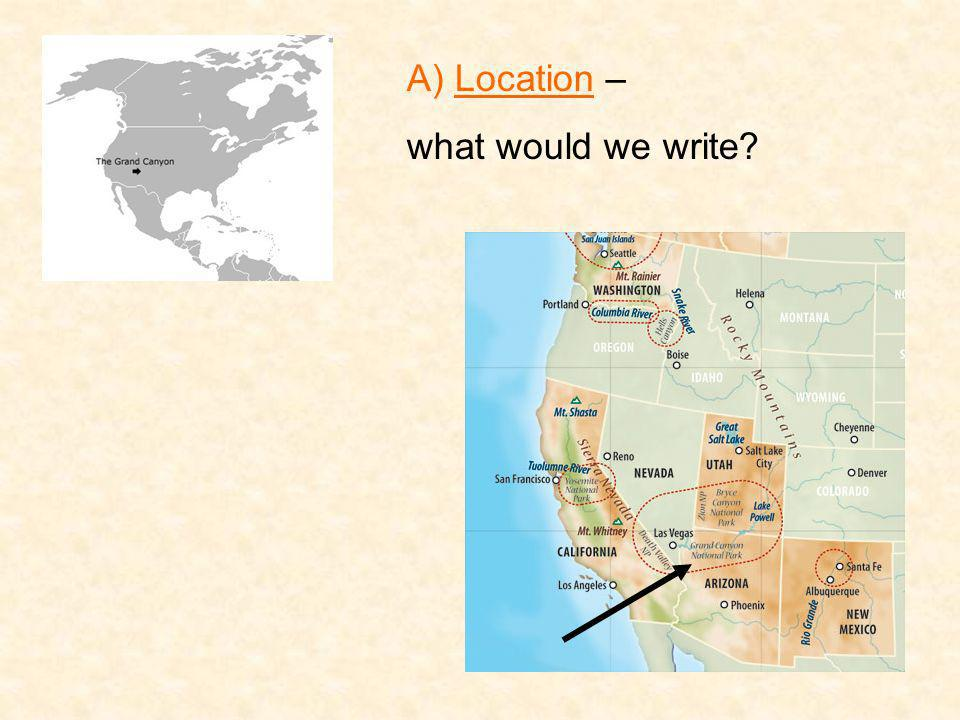 A) Location – what would we write?