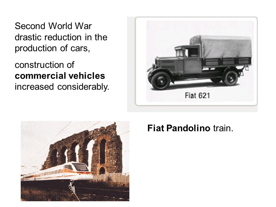 Second World War drastic reduction in the production of cars, construction of commercial vehicles increased considerably. Fiat Pandolino train.