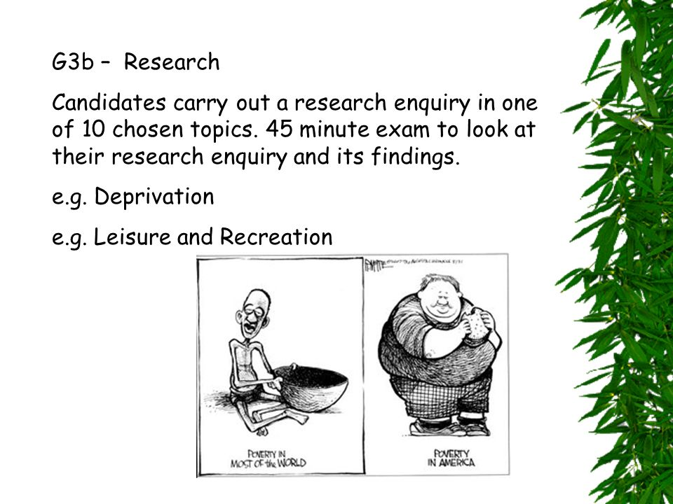 G3b – Research Candidates carry out a research enquiry in one of 10 chosen topics.
