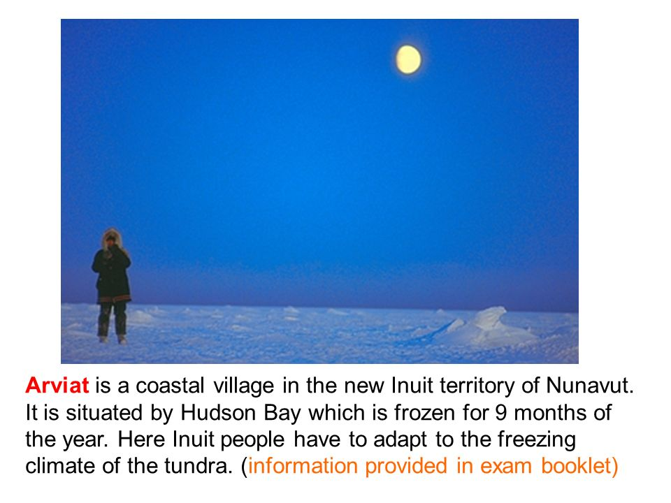 Arviat is a coastal village in the new Inuit territory of Nunavut. It is situated by Hudson Bay which is frozen for 9 months of the year. Here Inuit p