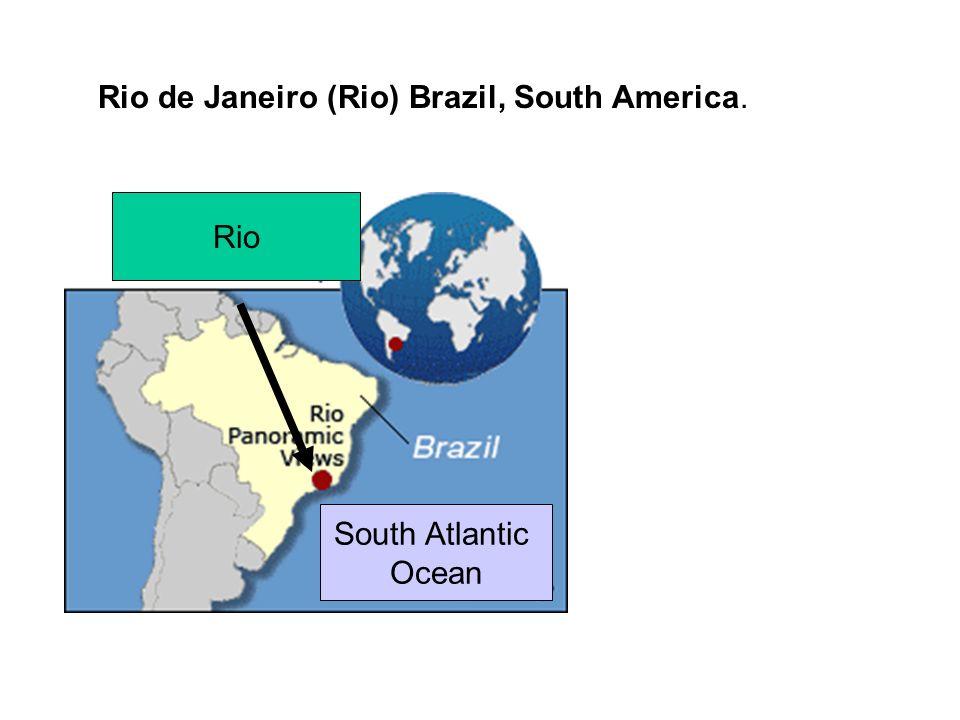 Rio de Janeiro (Rio) Brazil, South America. Rio South Atlantic Ocean