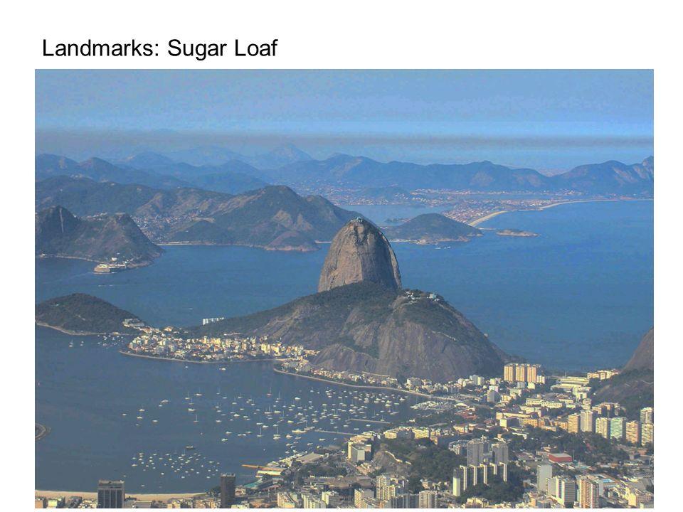 Landmarks: Sugar Loaf