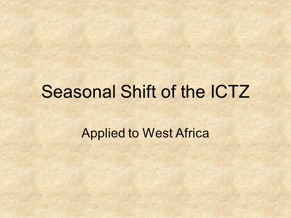 Seasonal Shift of the ICTZ Applied to West Africa