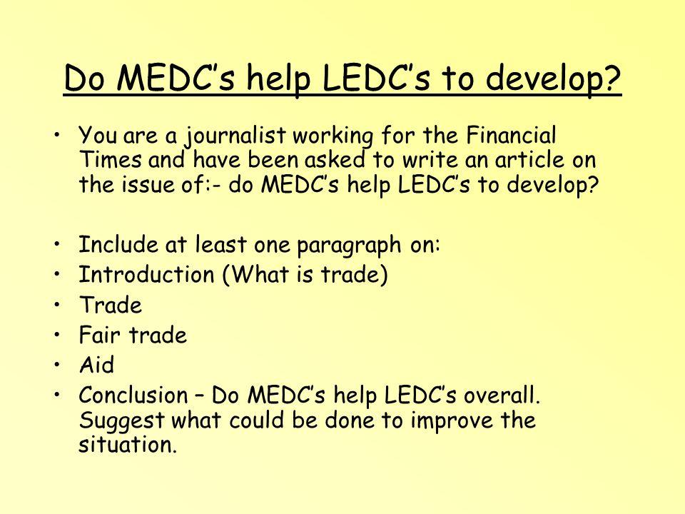 Do MEDCs help LEDCs to develop.