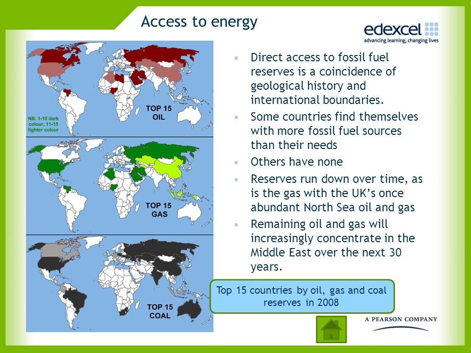 Access to energy Direct access to fossil fuel reserves is a coincidence of geological history and international boundaries. Some countries find themse