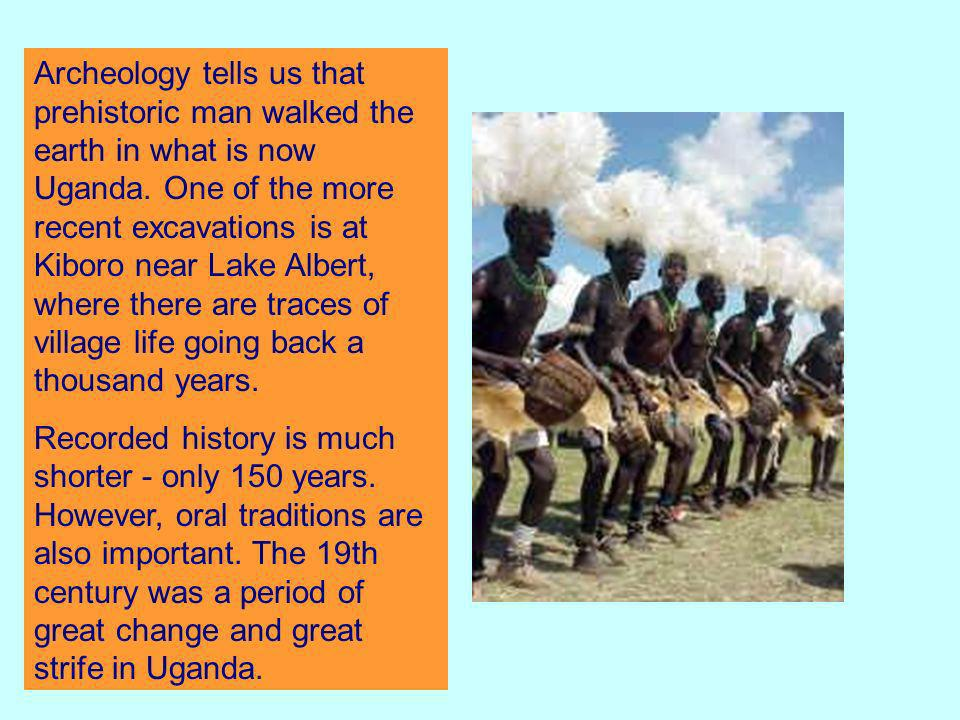 1700s Uganda was home to the Bunyoro, Buganda, Busoga and Ankole peoples.
