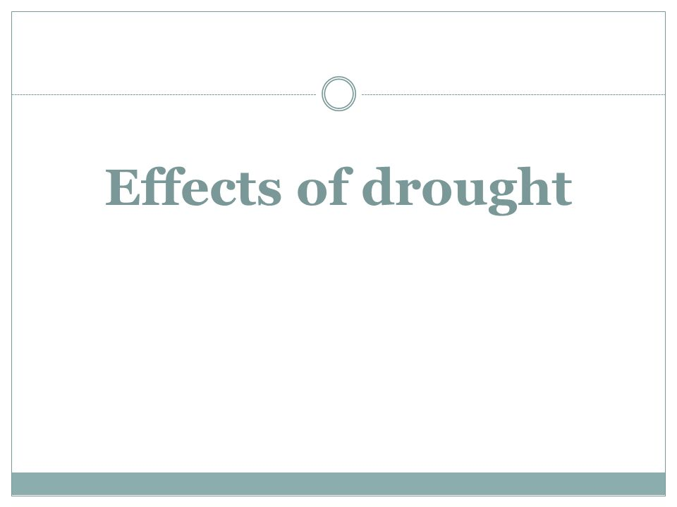 Effects of drought