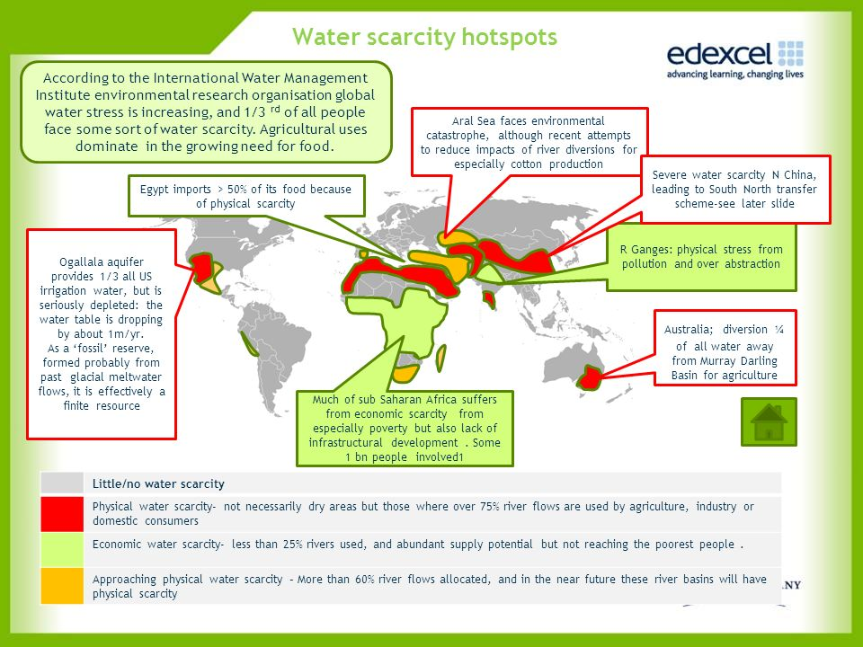 Water scarcity hotspots According to the International Water Management Institute environmental research organisation global water stress is increasin