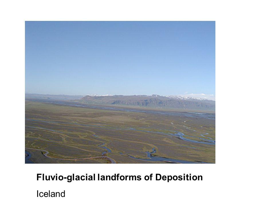 Fluvio-glacial landforms of Deposition Iceland
