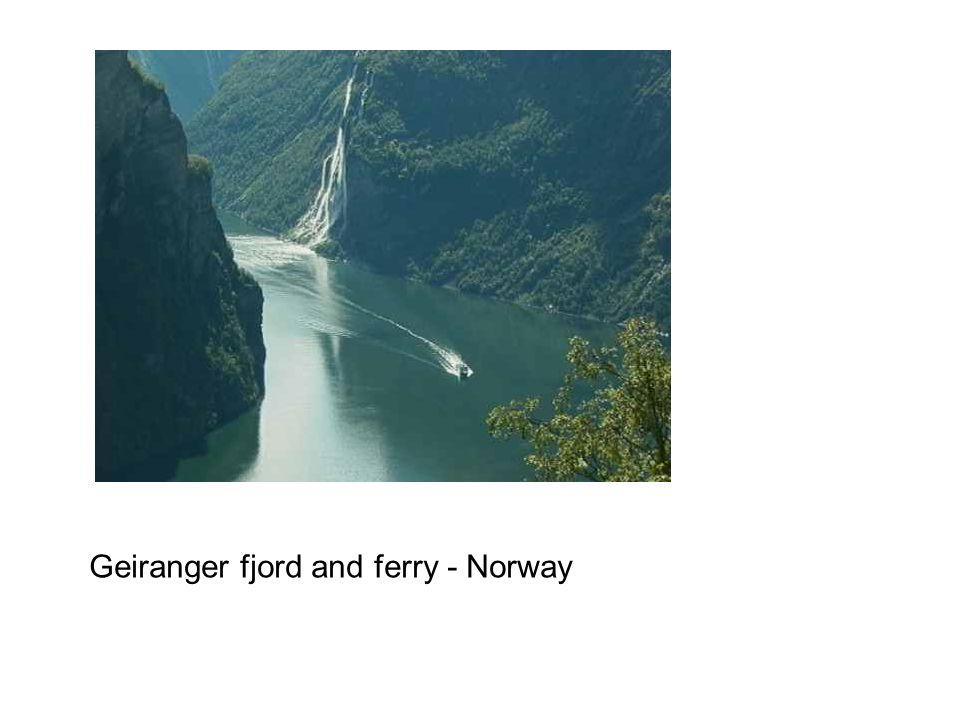 Geiranger fjord and ferry - Norway