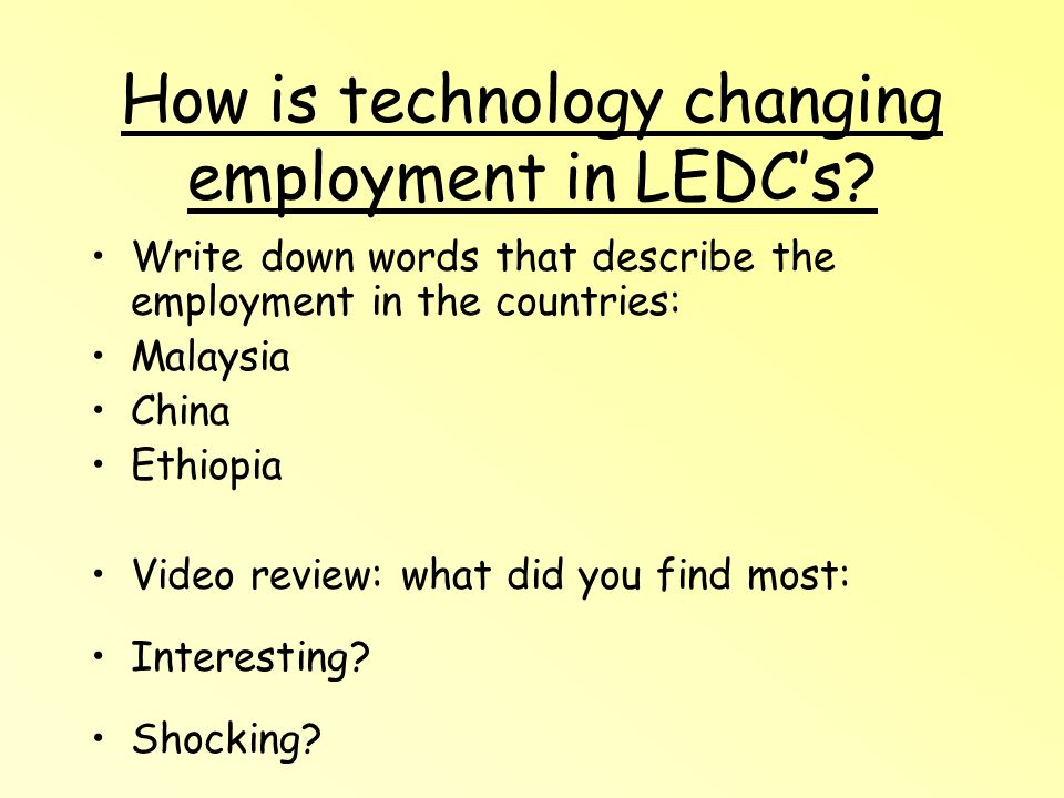 How is technology changing employment in LEDCs.