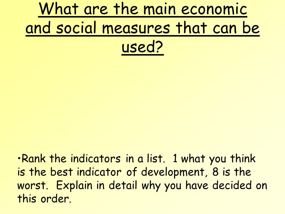 What are the main economic and social measures that can be used.