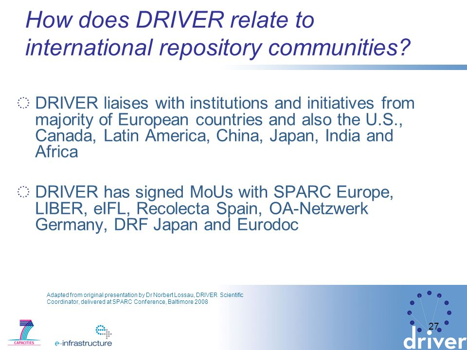 27 How does DRIVER relate to international repository communities.
