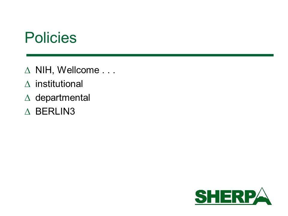 Policies NIH, Wellcome... institutional departmental BERLIN3