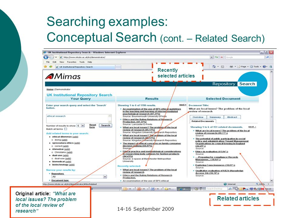 RSP Summer School14-16 September 2009 Searching examples: Conceptual Search (cont. – Related Search) Original article: What are local issues? The prob