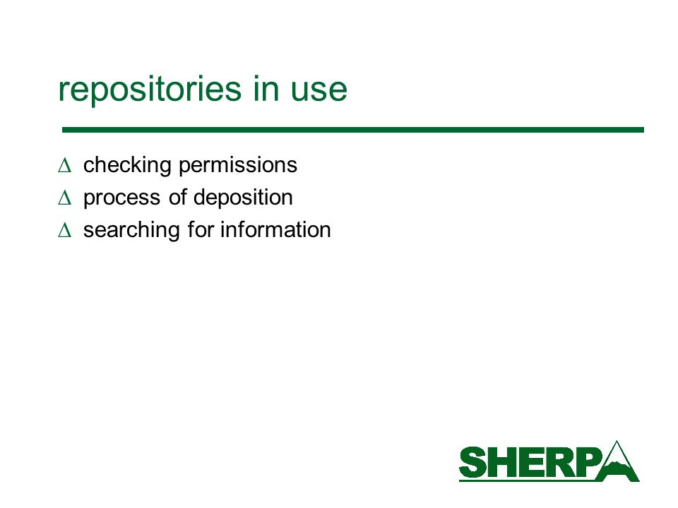 repositories in use checking permissions process of deposition searching for information