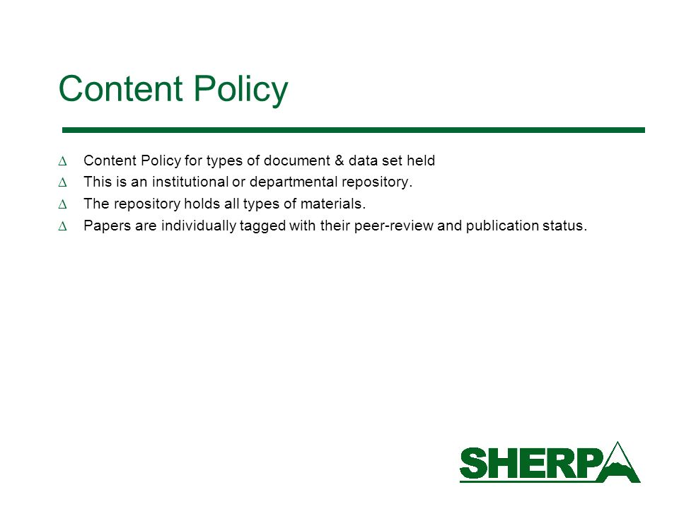 Content Policy Content Policy for types of document & data set held This is an institutional or departmental repository.