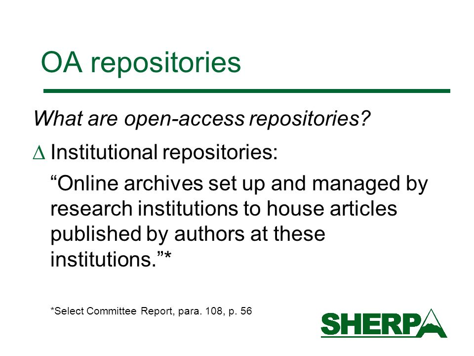 OA repositories What are open-access repositories.