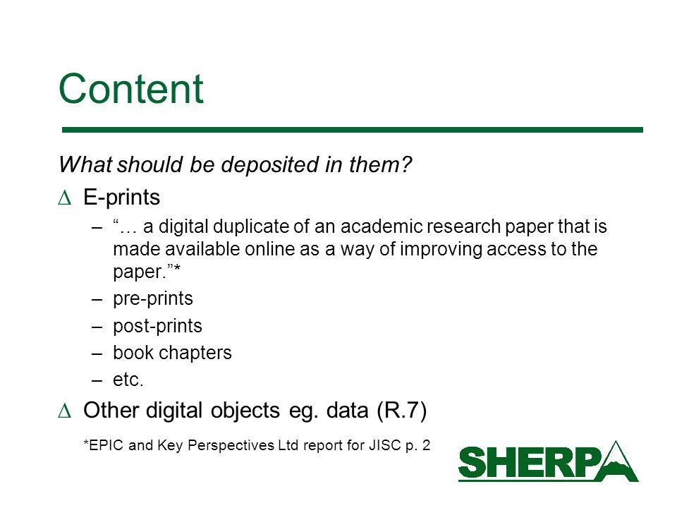 Content issues: e-prints Whose file.–author-produced –publisher-produced Copyright (R.