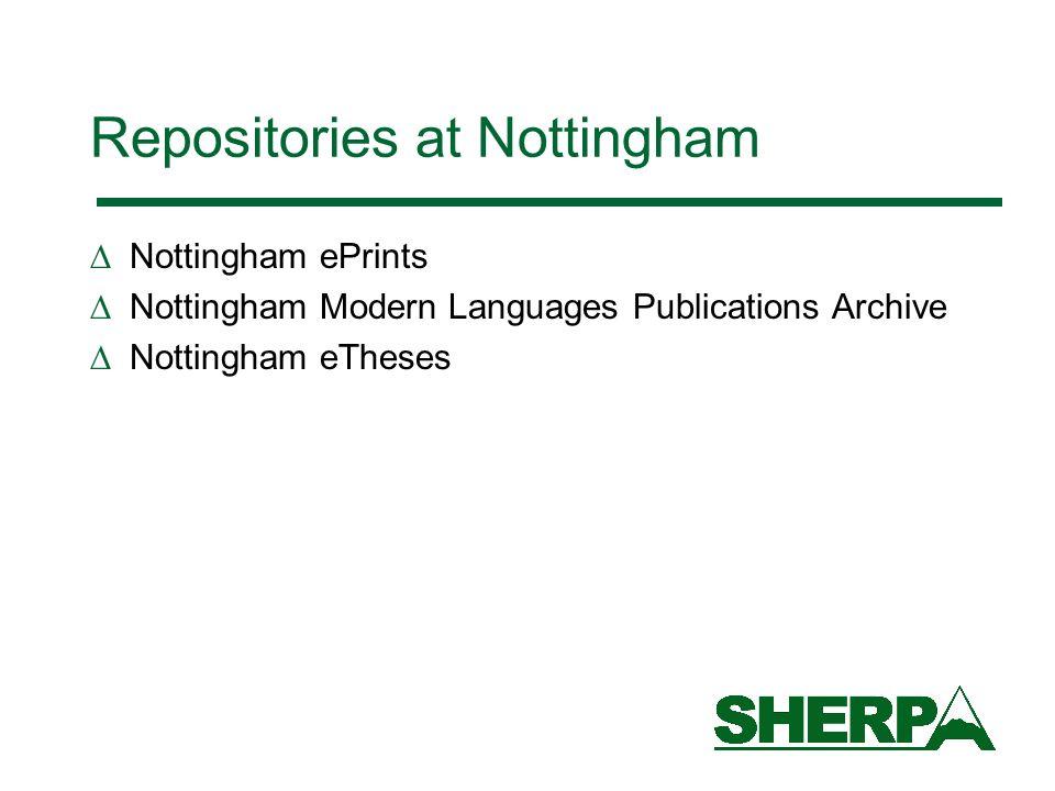 Repositories at Nottingham Nottingham ePrints Nottingham Modern Languages Publications Archive Nottingham eTheses