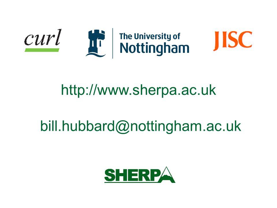 http://www.sherpa.ac.uk bill.hubbard@nottingham.ac.uk