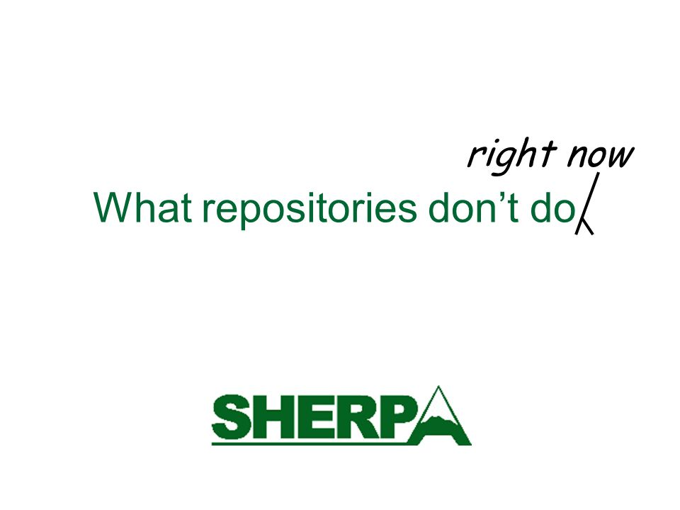 What repositories dont do right now