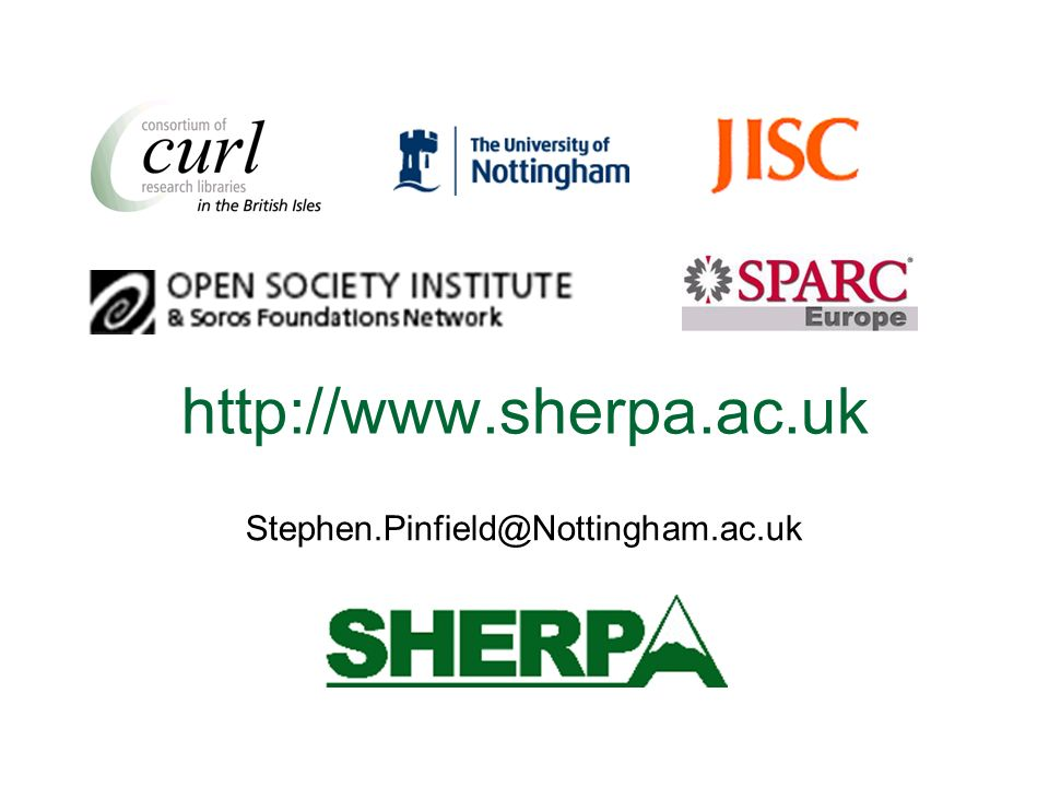 http://www.sherpa.ac.uk Stephen.Pinfield@Nottingham.ac.uk