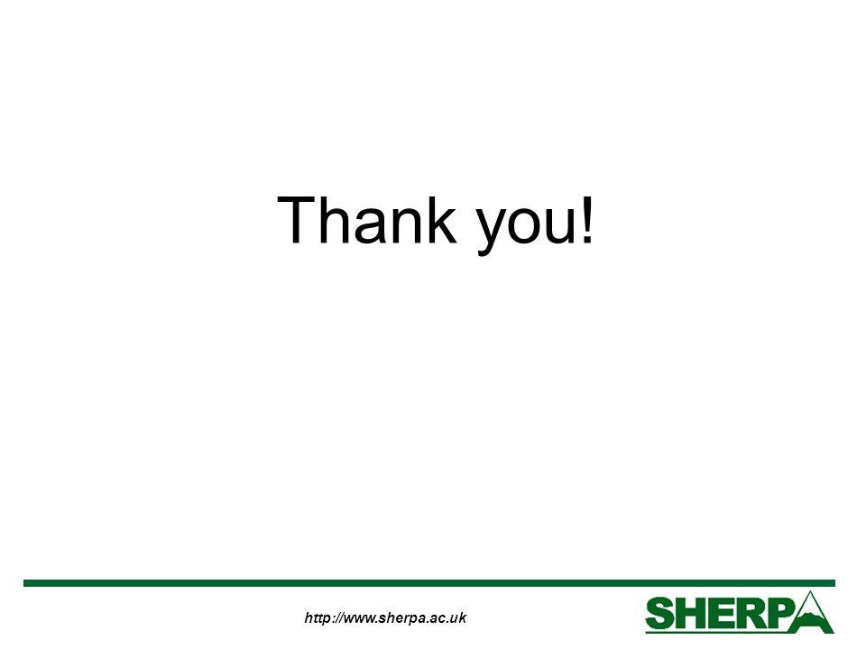 http://www.sherpa.ac.uk Thank you!